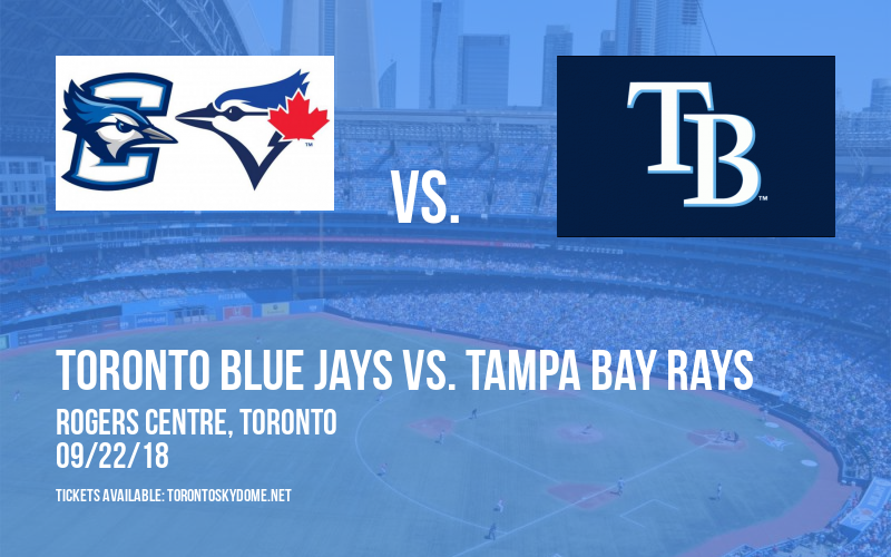 Toronto Blue Jays vs. Tampa Bay Rays at Rogers Centre
