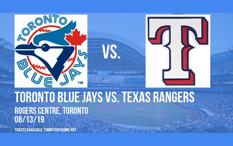 Toronto Blue Jays vs. Texas Rangers at Rogers Centre