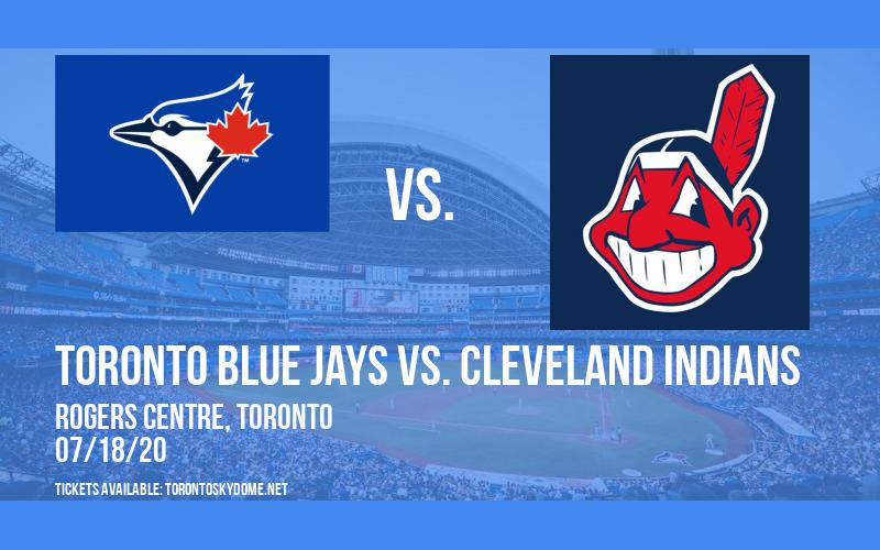 Toronto Blue Jays vs. Cleveland Indians at Rogers Centre
