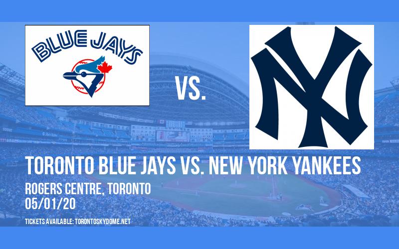 Toronto Blue Jays vs. New York Yankees at Rogers Centre