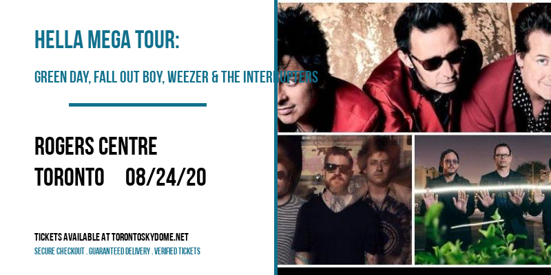 Hella Mega Tour: Green Day, Fall Out Boy, Weezer & The Interrupters at Rogers Centre
