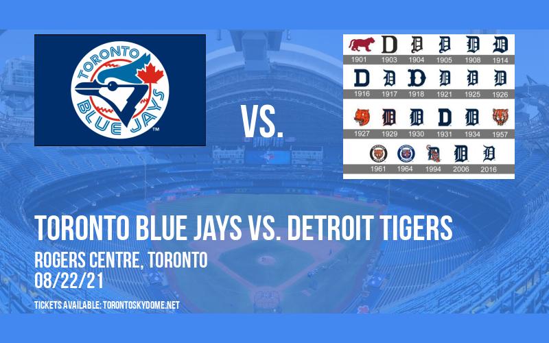 Toronto Blue Jays vs. Detroit Tigers at Rogers Centre