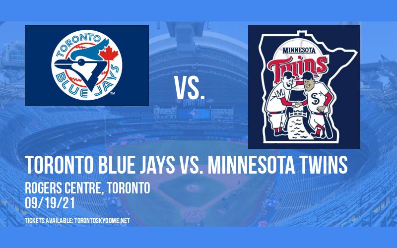 Toronto Blue Jays vs. Minnesota Twins at Rogers Centre