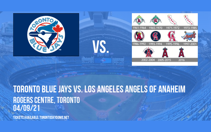 Toronto Blue Jays vs. Los Angeles Angels of Anaheim [CANCELLED] at Rogers Centre