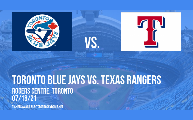 Toronto Blue Jays vs. Texas Rangers [CANCELLED] at Rogers Centre